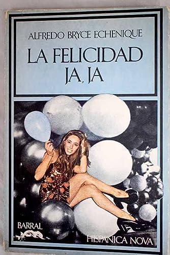 9788421110041: La Felicidad Ja, Ja