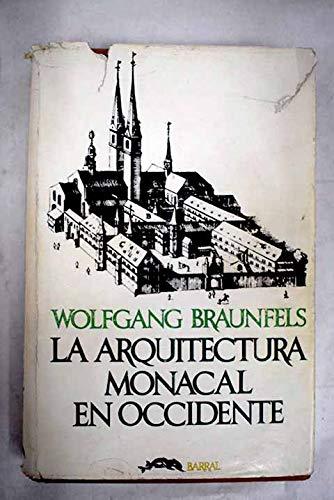 9788421122037: Arquitectura monacal en occidente