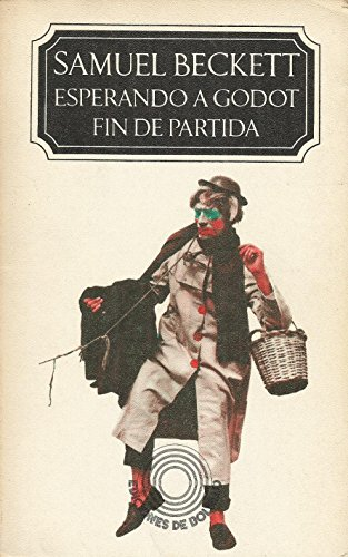 Esperando a Godot. Fin de Partida. (Ediciones de Bolsillo) (8421170015) by Samuel Beckett