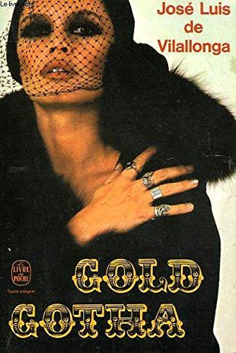 9788421172803: GOLD GOTHA. La Café Society de estos tiempos