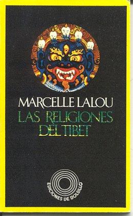 LAS RELIGIONES DEL TIBET: LALOU, Marcelle