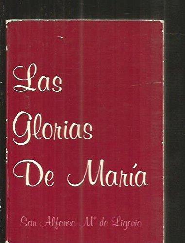Las Glorias De Maria (Primera Parte): SAN ALFONSO Mª