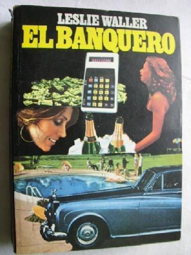 9788421401538: El banquero