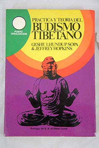 9788421402009: PRACTICA Y TEORIA DEL BUDISMO TIBETANO