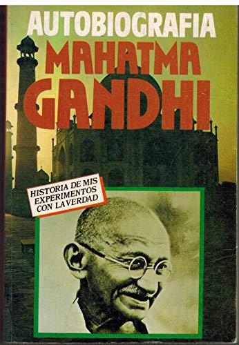 Autobiografía Mahatma Gandhi: Mahatma Gandhi