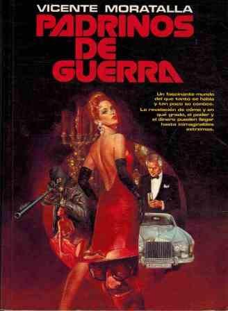 Padrinos de Guerra (Aura literaria) (Spanish Edition): Vicente Moratalla