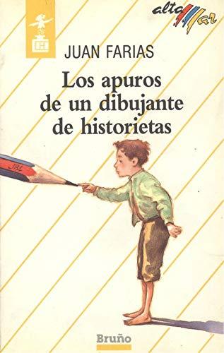 9788421609736: Los Apuros De UN Dibujante De Historietas/the Troubles of a Storybook Illustrator (Alta Mar) (Spanish Edition)