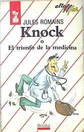 9788421610022: Knock O El Triunfo De LA Medicina/Knock, or the Triumph of Medicine (Spanish Edition)