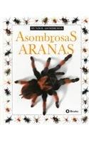 9788421612682: Asombrosas Aranas = Amazing Spiders (Coleccion