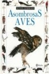 "Asombrosas Aves (Coleccion ""Mundos Asombrosos""/Eyewitness Junior Series): Alexandra Parsons, Jerry"