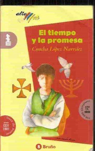 El Tiempo y la Promesa: Narvaez, Concha Lopez,