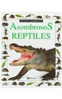 9788421615645: Asombrosos reptiles (mundos asombrosos) (Coleccion