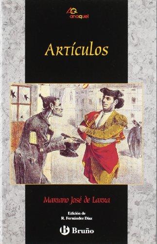 9788421616024: Artículos de Larra (Castellano - Bruño - Anaquel)
