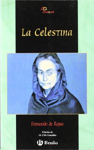 9788421618646: La Celestina (Castellano - Bruño - Anaquel)