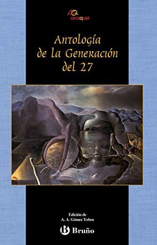 9788421625064: Antologia de la Generacion del 27 / Anthology of 27 Generations (Anaquel) (Spanish Edition)