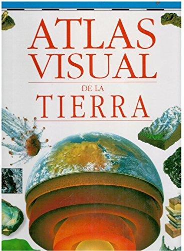 Atlas visual de la tierra: Susanna Van Rose