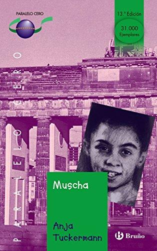 9788421625828: Muscha (Castellano - Juvenil - Paralelo Cero)
