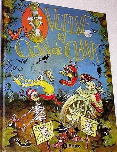 Vuelve El Clan de Clank (Spanish Edition) (8421628089) by Coleman, Michael; Mould, Chris