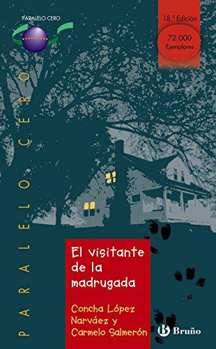 9788421628591: El visitante de la madrugada (Paralelo Cero / Zero Parallel) (Spanish Edition)