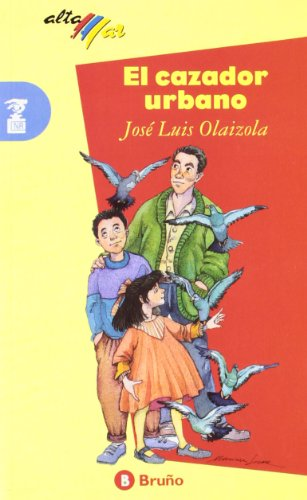 9788421631508: El cazador urbano / The Urban Hunter (Altamar / Open Sea) (Spanish Edition)