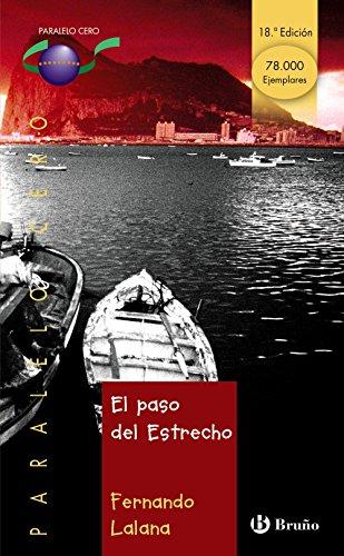 9788421631850: El paso del Estrecho (Castellano - Juvenil - Paralelo Cero)