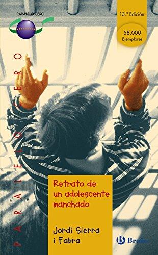 9788421631881: Retrato de un adolescente manchado/ Portrait of a Spotted Teenager (Paralelo Cero) (Spanish Edition)
