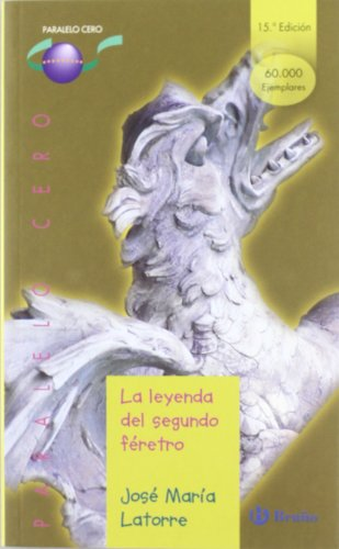 9788421631904: La leyenda del segundo feretro/ The Legend of the Second Coffin (Paralelo Cero) (Spanish Edition)