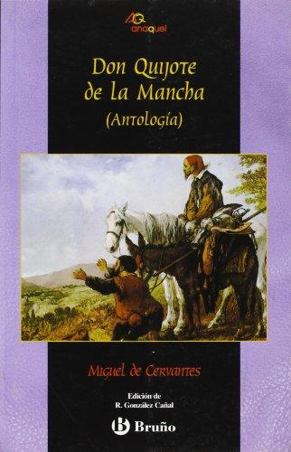 9788421632581: Don Quijote de La Mancha (Antología) (Castellano - Bruño - Anaquel)
