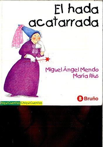 9788421632765: Hada acatarrada, el (Chiquicuentos)