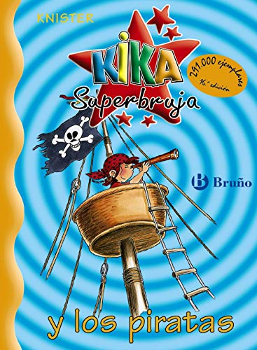 Kika superbruja y los piratas / kika super witch and the pirates - Knister