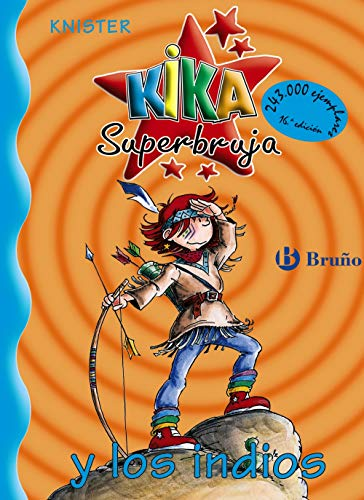 9788421634226: Kika Superbruja y los indios / Kika Superwitch and the Indians (Spanish Edition)