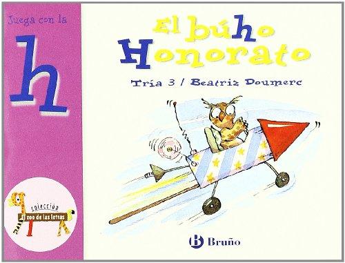 9788421635728: El búho Honorato: Juega con la h (Castellano - A Partir De 3 Años - Libros Didácticos - El Zoo De Las Letras)