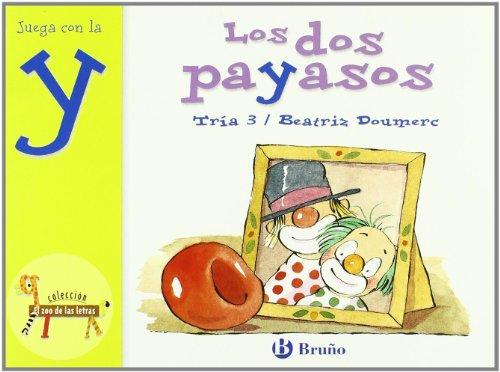 9788421635919: Los dos payasos: Juega con la y (Castellano - A Partir De 3 Años - Libros Didácticos - El Zoo De Las Letras)