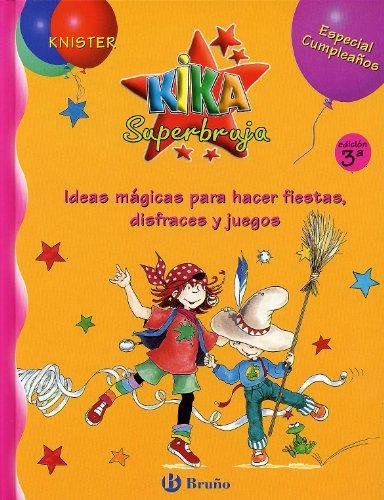 9788421636251: Kika superbruja - especial cumpleaños (Especiales Kika (bruño))