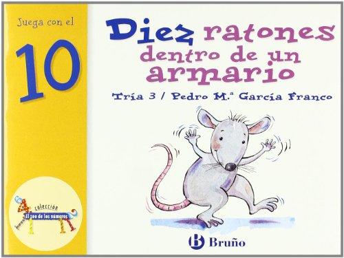9788421636497: Diez ratones dentro de un armario: Juega con el 10 (Castellano - A Partir De 3 Años - Libros Didácticos - El Zoo De Los Números)