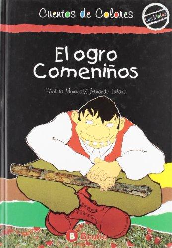 9788421637098: Ogro comeniños, el (Cuentos De Colores (los Malos))