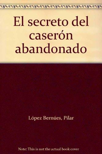 9788421641095: Secreto del caseron abandonado, el (Altamar (antigua))