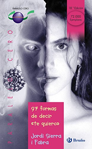 9788421641101: 97 formas de decir te quiero / 97 Ways to Say I Love You (Paralelo Cero / Zero Parallel) (Spanish Edition)