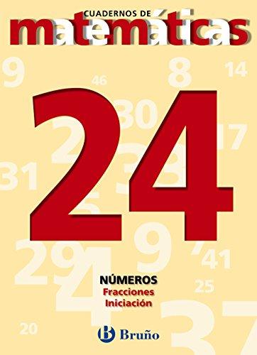 9788421642023: Fracciones. Iniciacion/ Fractions. Initiation (Cuadernos De Matematicas) (Spanish Edition)