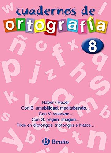 9788421643501: Cuaderno de Ortografia 8 (Cuadernos De Ortografia) (Spanish Edition)