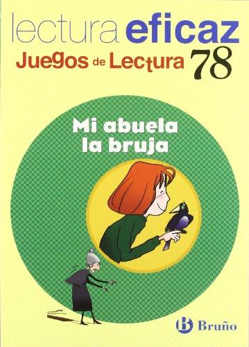 9788421649800: Mi abuela la bruja / My Grandmother the Witch: Lectura eficaz / Effective reading (Juegos de lectura / Reading Games) (Spanish Edition)