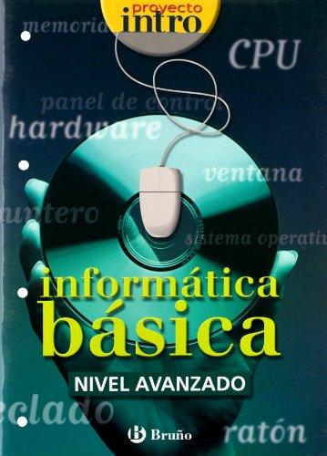 9788421650431: Intro Informática básica Nivel Avanzado (Castellano - Material Complementario - Intro) - 9788421650431