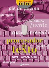 9788421650448: Intro Procesador de texto Nivel Avanzado (Castellano - Material Complementario - Intro) - 9788421650448