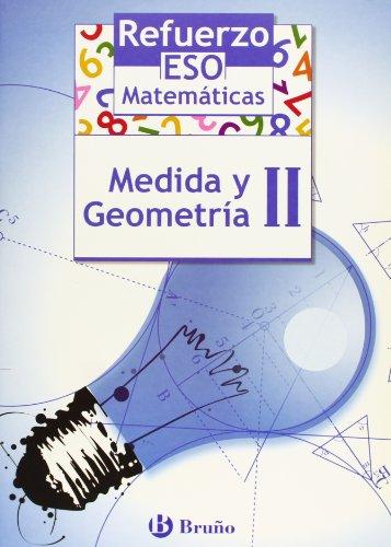 9788421651094: Refuerzo Matematicas ESO Medida y geometria/ Strengthening Mathematics Measurement and Geometry (Spanish Edition)