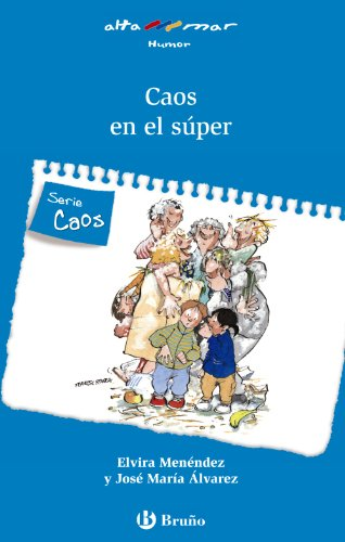 9788421651209: Caos en el super / Chaos in the Supermarket (Alta Mar: Humor / Open Sea: Humor) (Spanish Edition)