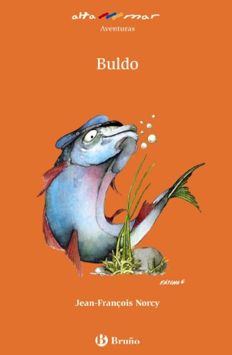9788421651223: Buldo (Castellano - A Partir De 8 Años - Altamar)
