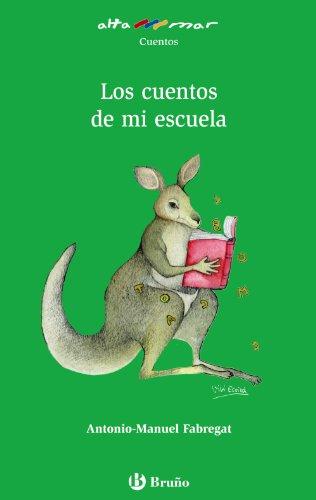 9788421651230: Los cuentos de mi escuela (Castellano - A Partir De 10 Años - Altamar)
