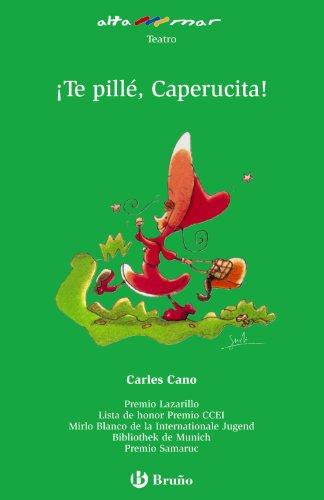9788421652572: Te pille Caperucita! / Gotcha, Little Red Riding Hood! (Altamar / Open Sea) (Spanish Edition)