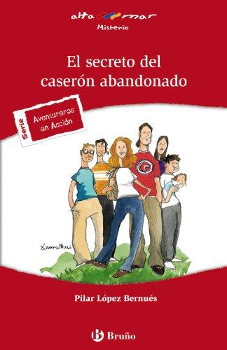 9788421653326: El secreto del caserón abandonado (Castellano - A Partir De 12 Años - Altamar)