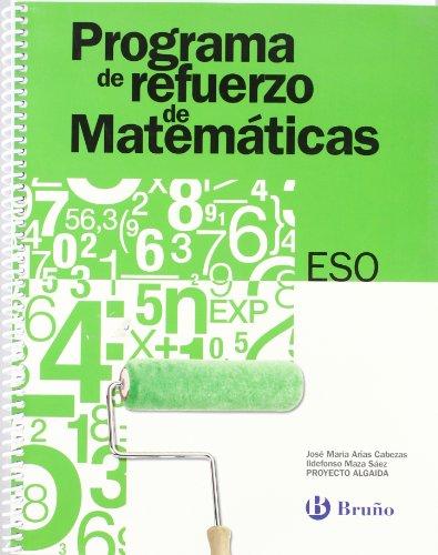 9788421653654: Programa de Refuerzo de Matematicas ESO/ Strengthening Mathematics Program (Refuerzo Matematicas Eso) (Spanish Edition)